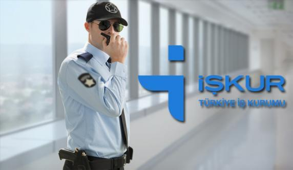 İŞKUR aracılığı ile Silahlı Silahsız 566 güvenlik görevlisi alımı yapılacak!
