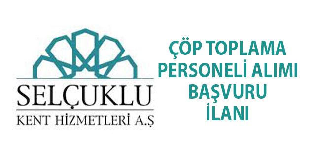Konya Selçuklu Belediyesi 37 çöp toplama personeli alımı yapacak!