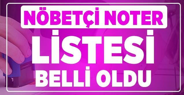 Nöbetçi noter listesi açıklandı! Türkiye Noterler Birliği 9 kasım cumartesi açık noter listesini yayınladı