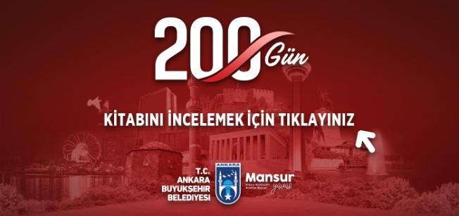 Ankara Büyükşehir Belediyesi 200 Gün Kitabı'nı yayınladı!