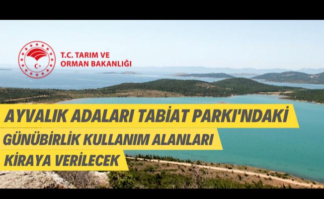 Ayvalık Adaları Tabiat Parkı'nda 2 adet günübirlik mesire alanı kiraya verilecek!