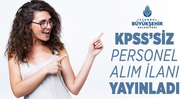 İBB Kariyer üzerinden KPSS'siz mühendis alımı yapılacak