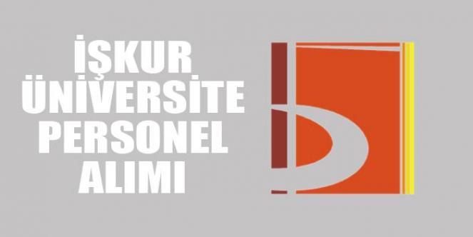 İŞKUR Aracılığıyla Üniversiteye Kadrolu İşçi Alımı