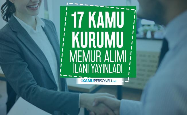 Memur alımı bekleyenler için 17 kamu kurumu memur alımı ilanı yayınladı! Başvuru tarihleri aktarıldı