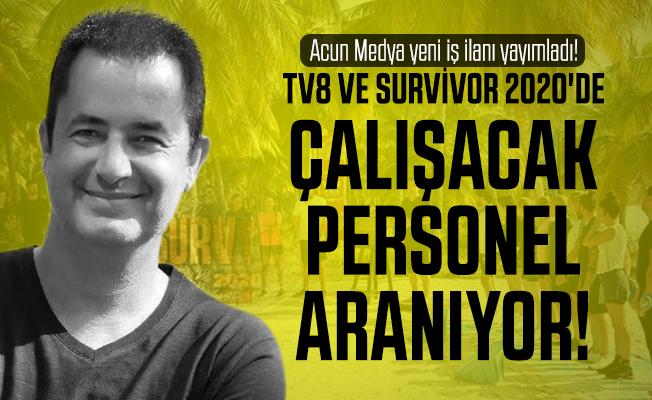 Acun Medya yeni iş ilanı yayımladı! TV8 ve Survivor 2020'de çalışacaklar! Acun medya iş başvurusu başvuru şartları netleşti