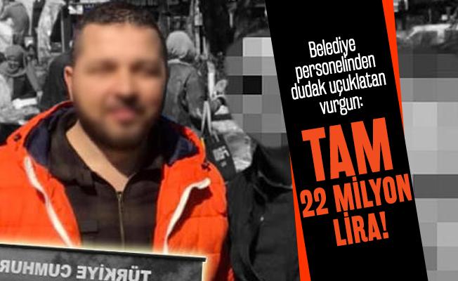 Belediye personelinden dudak uçuklatan vurgun: Tam 22 milyon lirayı kendi hesabına geçirdi!