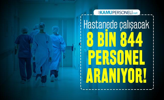 Hastanede çalışacak 8 bin 844 sağlık personel alımı yapılacak: 2020 Sağlık Bakanlığı sağlık personeli alımı başvuru tarihleri açıklandı! Lise, Önlisans, Üniversite...