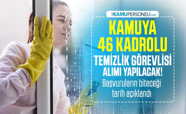 Kamuya 46 kadrolu temizlik görevlisi alımı yapılacak! İŞKUR başvuru şartlarını açıkladı