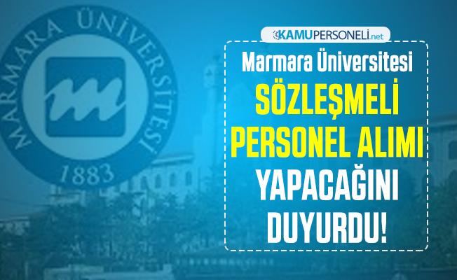 Marmara Üniversitesi sözleşmeli personel alımı yapacağını duyurdu!