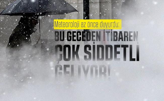 Meteoroloji az önce duyurdu: Bu geceden itibaren çok şiddetli geliyor!