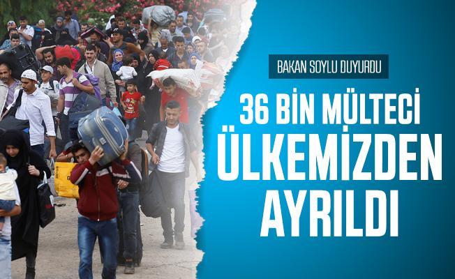 Son dakika İçişleri Bakanı Soylu duyurdu: 36 bin mülteci ülkemizden ayrıldı!