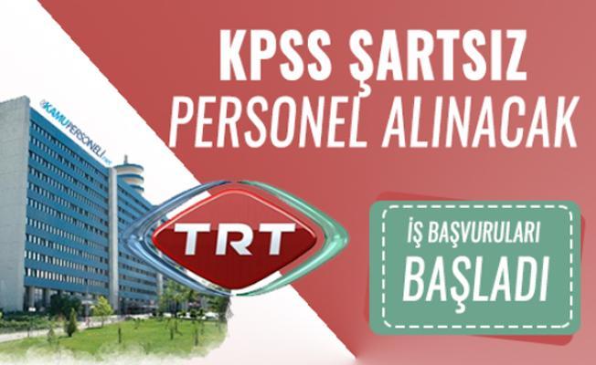 TRT KPSS'siz 20 farklı meslekte personel alımı yapacak! TRT iş başvuruları başladı