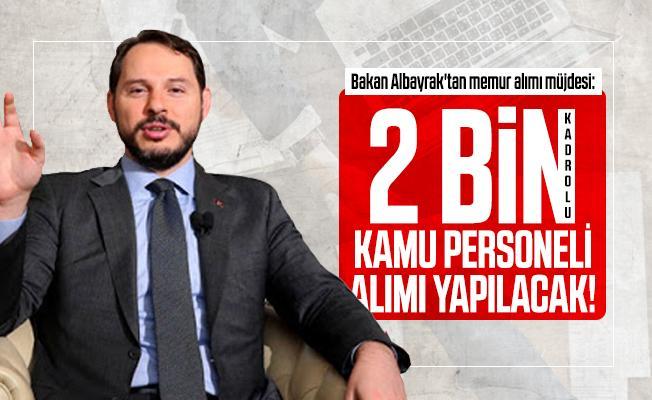 Bakan Albayrak'tan memur alımı müjdesi: 2 bin kadrolu kamu personeli alımı yapılacak!