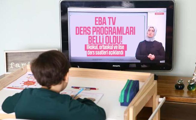 EBA TV ders programları belli oldu! İlkokul, ortaokul ve lise ders saatleri açıklandı