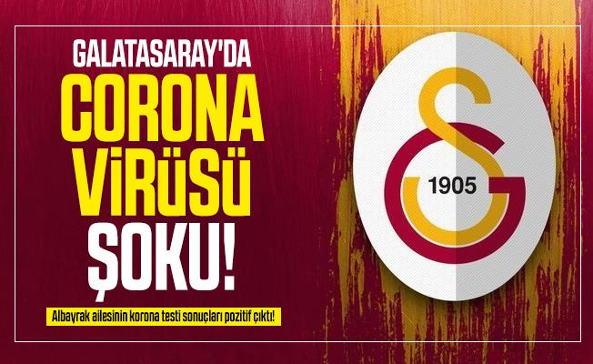 Galatasaray'da corona virüsü şoku! Albayrak ailesinin korona testi sonuçları pozitif çıktı!