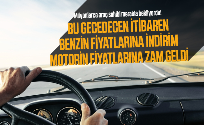 Milyonlarca araç sahibi merakla bekliyordu! Benzin fiyatlarına indirim motorin fiyatlarına zam geldi