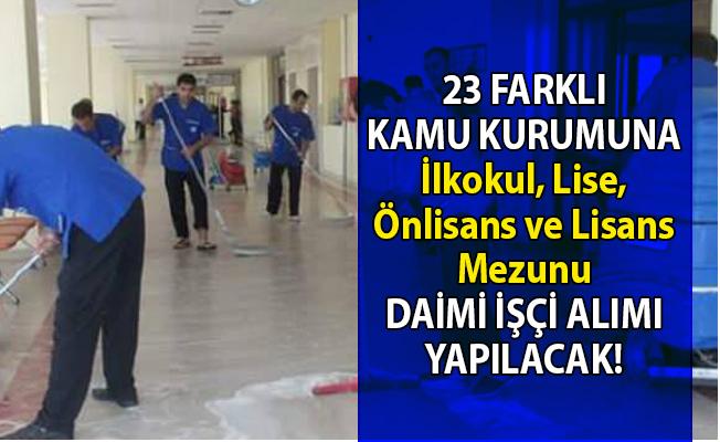 İŞKUR 23 farklı kamu kurumuna KPSS'li ve KPSS'siz işçi alımı yapılacağını duyurdu!