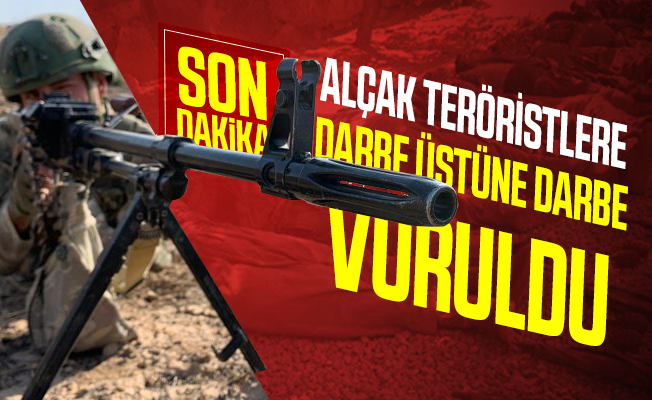 MSB son dakika duyurdu: Teröristlere darbe üstüne darbe vuruldu!