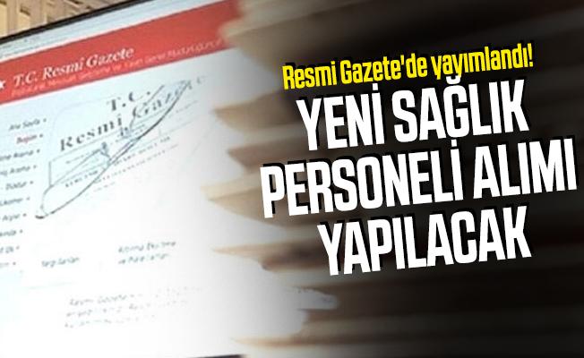 Resmi Gazete'de yayımlandı! Yeni sağlık personeli alımı yapılacak