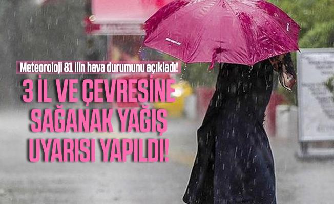 Meteoroloji 81 ilin hava durumunu açıkladı! 3 İl ve çevresine sağanak yağış uyarısı yapıldı!