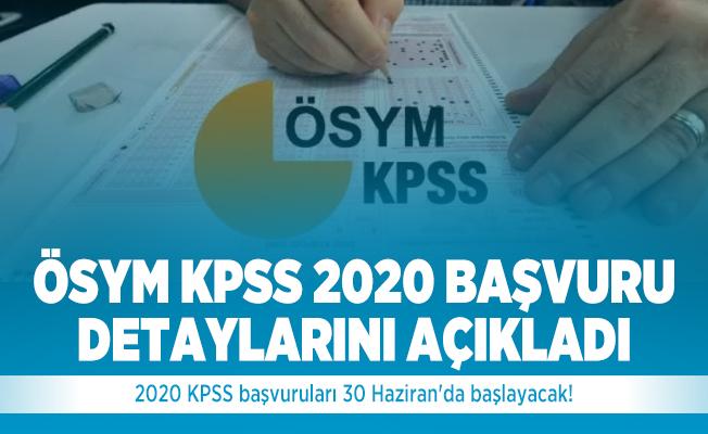 2020 KPSS başvuruları 30 Haziran'da başlayacak! ÖSYM KPSS 2020 Başvuru detaylarını açıkladı