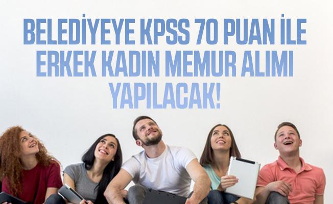 Belediyeye KPSS 70 puan ile erkek kadın memur alımı yapılacak!