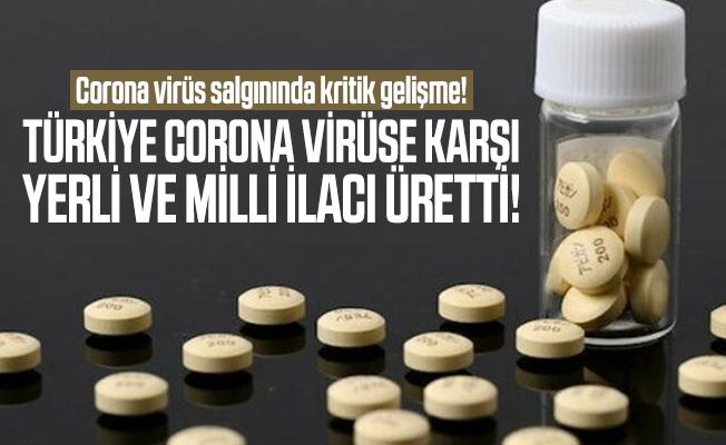 Corona virüs salgınında kritik gelişme! Türkiye corona virüse karşı yerli ve milli ilacı üretti!