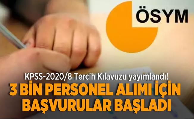 KPSS-2020/8 Tercih Kılavuzu yayımlandı! 3 bin personel alımı için başvurular başladı