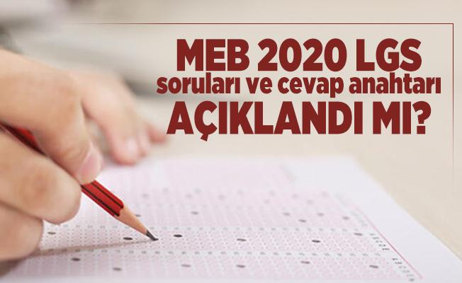 MEB 2020 LGS soruları ve cevap anahtarı açıklandı mı? LGS 2020 cevap anahtarı yayımlandı mı?