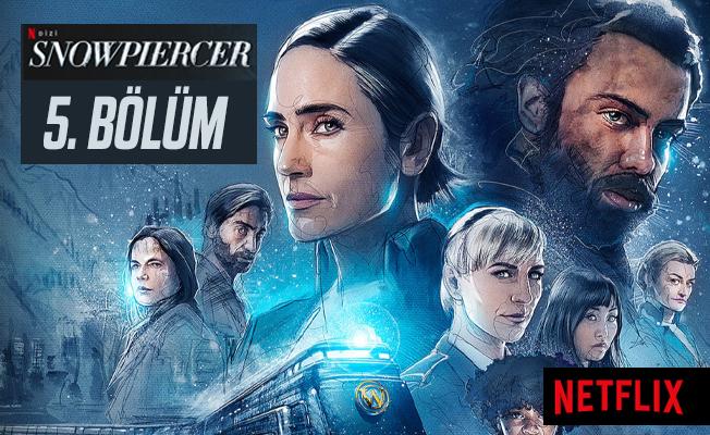 Snowpiercer dizisi 5. bölüm yayımlandı mı?  Snowpiercer Netflix izle