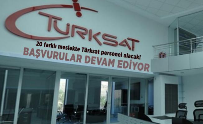 20 farklı meslekte Türksat personel alacak! Başvurular devam ediyor
