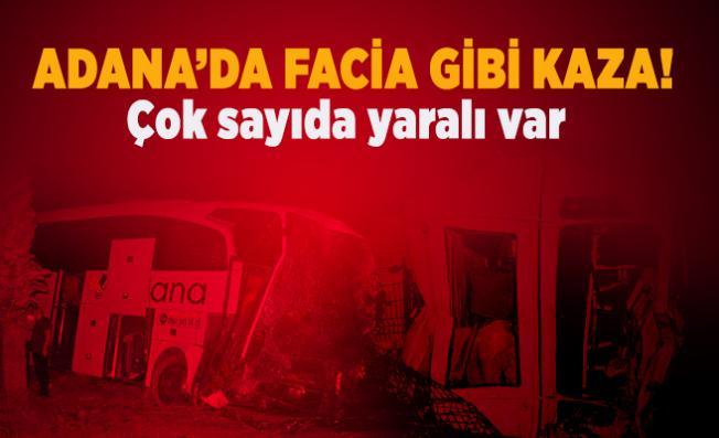 Adana'da facia gibi kaza! Çok sayıda yaralı var