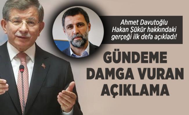 Ahmet Davutoğlu Hakan Şükür hakkındaki gerçeği ilk defa açıkladı!