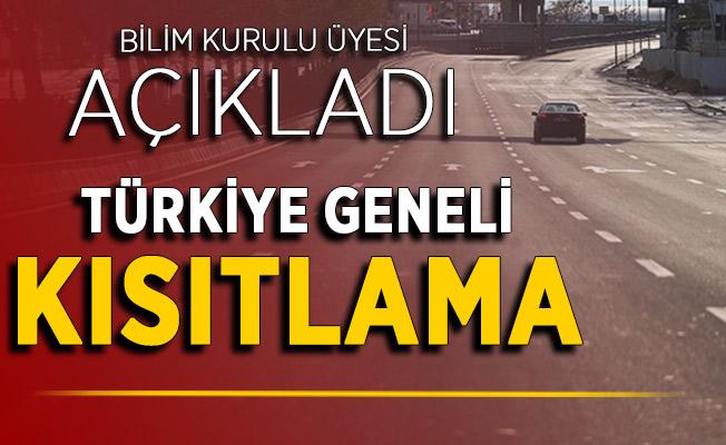 Bilim Kurulu Üyesinden Türkiye Geneli Kısıtlama Açıklaması