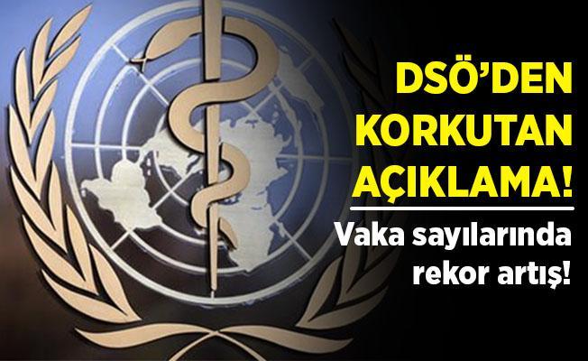 DSÖ'den korkutan koronavirüs açıklaması! Rekor artış var!