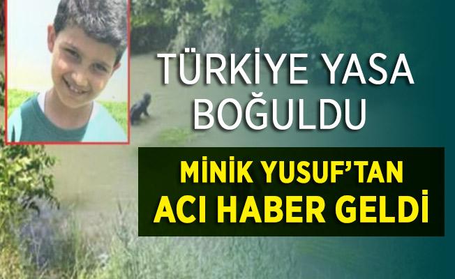 Eskişehir'de Kaybolan 10 Yaşındaki Minik Yusuf'tan Acı Haber Geldi