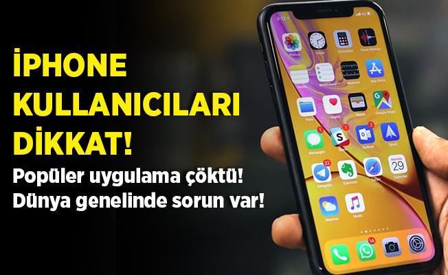 iPhone kullanıcılarına kötü haber! Popüler uygulama çöktü!
