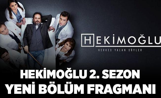 Kanal D Hekimoğlu dizisi başladı mı? Hekimoğlu 15. yeni sezon bölümü! Yeni bölüm fragmanı..