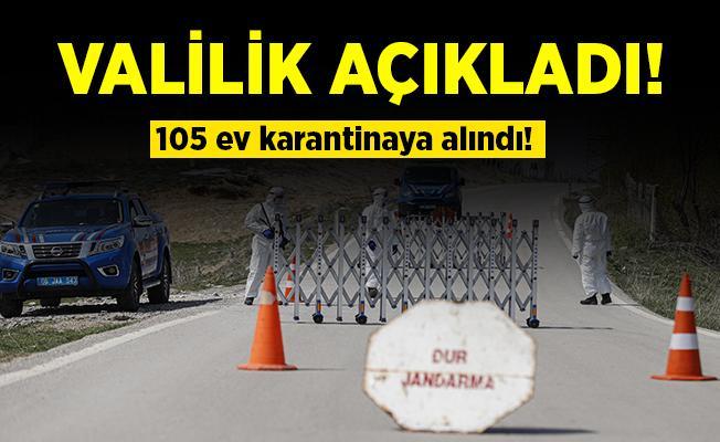Koronavirüste kötü haberler gelmeye devam ediyor! 105 ev karantina altına alındı!