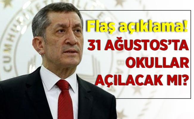 Okullar kesin olarak 31 Ağustos tarihinde mi açılacak? Bakan Selçuk'tan flaş açıklama!