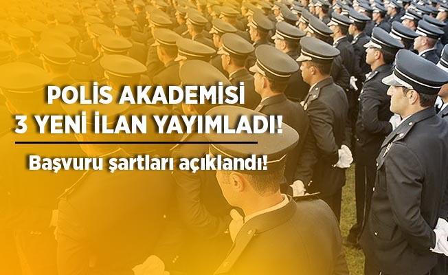 Polis Akademisi 3 ilan yayımladı! 255 öğrenci alınacak!