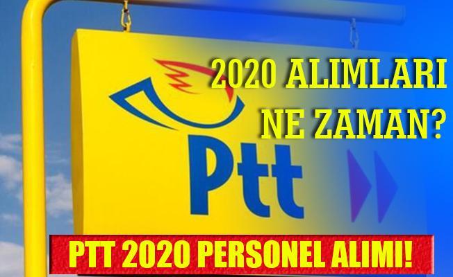 PTT alım 2020! PTT alımları 2020 ne zaman? Sınavsız personel alım..