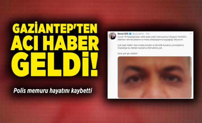 Son dakika Gaziantep'ten acı haber geldi! Polis memuru hayatını kaybetti