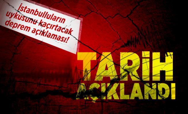 Son dakika İstanbulluların uykusunu kaçırtacak deprem açıklaması! Tarih açıklandı