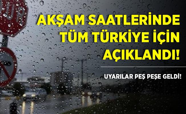 Tüm Türkiye için akşam saatlerinde son dakika olarak açıklandı! Kritik uyarılar peş peşe geldi!