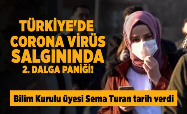 Türkiye'de corona virüs salgınında 2. dalga paniği! Bilim Kurulu üyesi Sema Turan tarih verdi