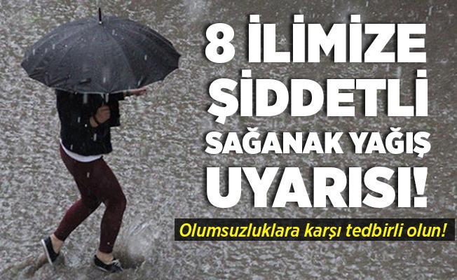 8 ilimize şiddetli sağanak yağış uyarısı yapıldı! Olumsuzluklara karşı acilen tedbirinizi alın!