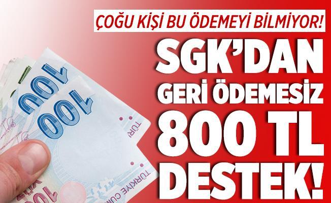 Çoğu kişi bilmiyor! SGK, 5 yıl içinde başvuru yapanlara 800 TL ödeme yapıyor!