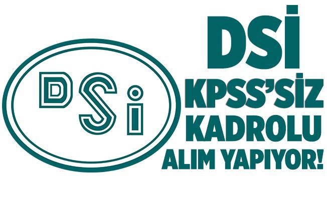 Devlet Su İşleri (DSİ) KPSS şartsız kadrolu eleman alımı yapıyor! En az ilköğretim mezunu adaylar başvurabilir!