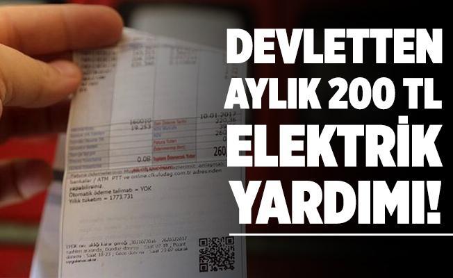 Devletten vatandaşlara aylık 200 TL elektrik yardımı veriliyor!